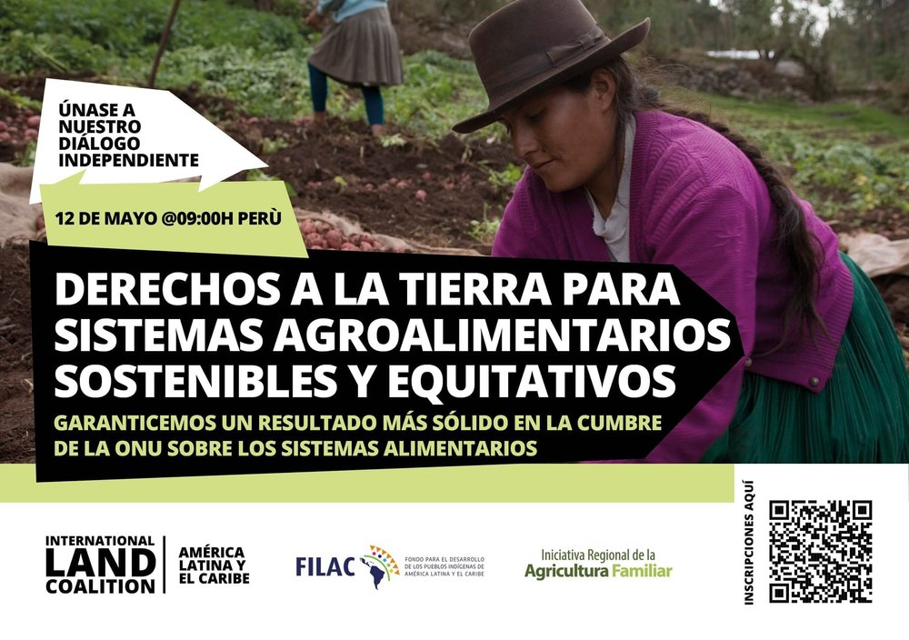 """DIÁLOGO INDEPENDIENTE """"DERECHOS A LA TIERRA PARA SISTEMAS AGROALIMENTARIOS SOSTENIBLES Y EQUITATIVOS"""""""
